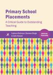 Picture of Primary School Placements: A Critical Guide to Outstanding Teaching