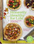 Picture of Honestly Healthy for Life: Healthy Alternatives for Everyday Eating