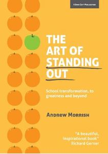Picture of Art of Standing Out: Transforming Your School to Outstanding... and Beyond