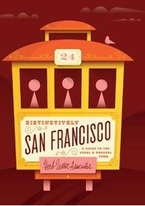 Picture of Distinctively San Francisco:  Guide to the Usual and Unusual