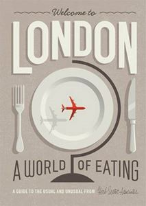 Picture of Welcome to London:  A World of Eating