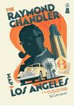 Picture of Raymond Chandler Map of Los Angeles:  Guide to the Usual and Unusual