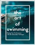 Picture of Art of Swimming: Raising Your Performance with the Alexander Technique
