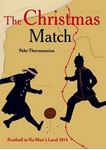 Picture of Christmas Match: Football in No Man's Land 1914