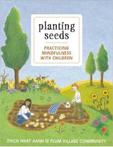 Picture of Planting Seeds: Practicing Mindfulness with Children