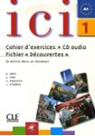 Picture of ICI: Cahier D'Exercices + CD-Audio Fichier Decouvertes 1