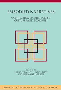 Picture of Embodied Narratives: Connecting Stories, Bodies, Cultures & Ecologies