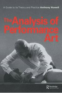 Picture of Analysis of Performance Art: A Guide to its Theory and Practice