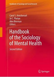 Picture of Handbook of the Sociology of Mental Health 2ed