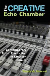 Picture of Creative Echo Chamber: Contemporary Music Production in Kingston, Jamaica