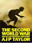Picture of Second World War, An Illustrated History.