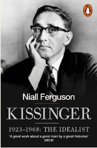 Picture of Kissinger: 1923-1968: The Idealist