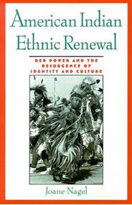 Picture of American Indian Ethnic Renewal: Red Power and the Resurgence of Identity and Culture