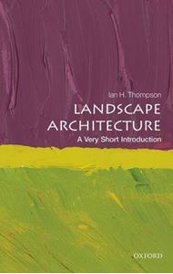 Picture of Landscape Architecture: A Very Short Introduction