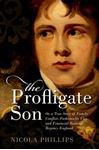 Picture of Profligate Son: Or, a True Story of Family Conflict, Fashionable Vice, and Financial Ruin in Regency England