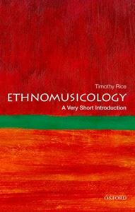 Picture of Ethnomusicology: A Very Short Introduction