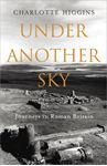Picture of Under Another Sky: Journeys in Roman Britain