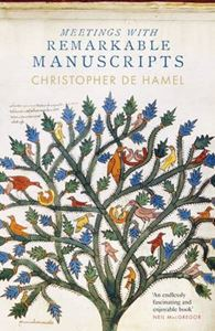 Picture of Meetings with Remarkable Manuscripts