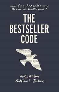 Picture of Bestseller Code: Anatomy of the Blockbuster Novel