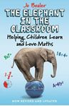 Picture of Elephant in the Classroom: Helping Children Learn and Love Maths 2ed