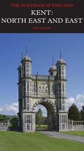 Picture of Kent: North East and East: Pevsner Architectural Guides: Buildings of England