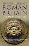 Picture of Real Lives of Roman Britain