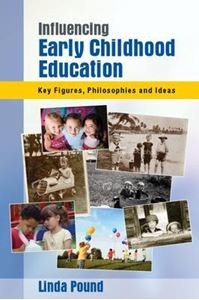 Picture of Influencing Early Childhood Education: Key Themes, Philosophies and Theories