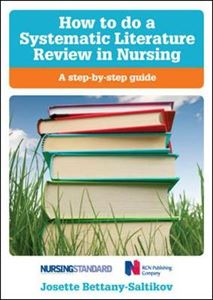 Picture of How to Do a Systematic Literature Review in Nursing