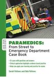 Picture of Paramedics: From Street to Emergency Department Case Book