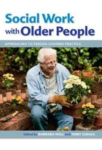 Picture of Social Work with Older People: Approaches to Person-Centred Practice