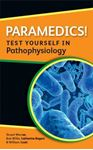 Picture of Paramedics! Test Yourself in Pathophysiology