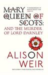 Picture of Mary Queen of Scots: And the Murder of Lord Darnley