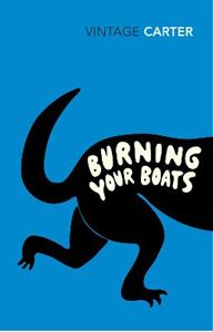 Picture of Burning Your Boats: Collected Short Stories