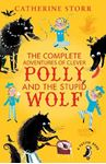 Picture of Complete Adventures of Clever Polly and the Stupid Wolf
