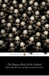 Picture of Penguin Book of the Undead: Fifteen Hundred Years of Supernatural Encounters
