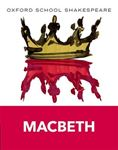 Picture of Macbeth: Oxford School Shakespeare