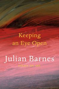 Picture of Keeping an Eye Open: Essays on Art