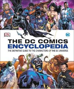 Picture of DC Comics Encyclopedia All-New Edition: Definitive Guide to Characters of the DC Universe
