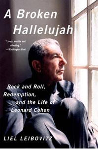 Picture of Broken Hallelujah: Rock and Roll, Redemption, and the Life of Leonard Cohen