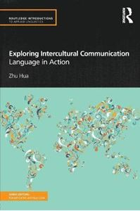 Picture of Exploring Intercultural Communication: Language in Action