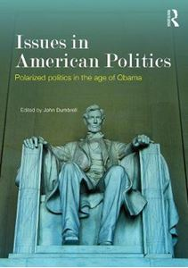 Picture of Issues in American Politics: Polarized Politics in the Age of Obama