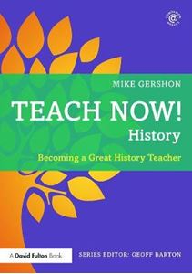 Picture of Teach Now! History: Becoming a Great History Teacher