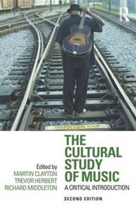Picture of Cultural Study of Music: A Critical Introduction
