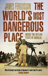 Picture of World's Most Dangerous Place: Inside the Outlaw State of Somalia