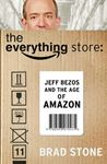 Picture of Everything Store: Jeff Bezos and the Age of Amazon