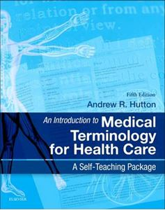 Picture of An Introduction to Medical Terminology for Health Care: A Self-Teaching Package