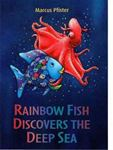Picture of Rainbow Fish Discovers the Deep Blue Sea