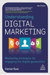 Picture of Understanding Digital Marketing: Marketing Strategies for Engaging the Digital Generation 4ed