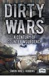 Picture of Dirty Wars: A Century of Counterinsurgency
