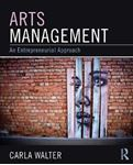 Picture of Arts Management: An Entrepreneurial Approach